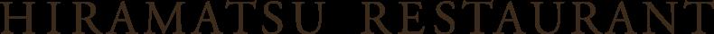 HIRAMATSU RESTAURANT